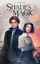Couverture du livre « Shades of magic T.1 » de V.E. Schwab aux éditions Lumen