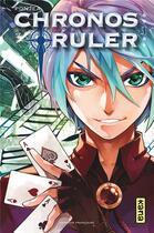Couverture du livre « Chronos ruler T.1 » de Jea Pon aux éditions Kana
