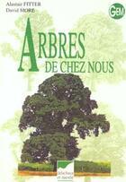 Couverture du livre « Arbres De Chez Nous - Gem » de Fitter/More aux éditions Delachaux & Niestle