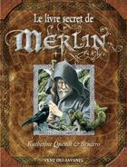 Couverture du livre « Le livre secret de Merlin » de Katherine Quenot et Brucero aux éditions Drugstore
