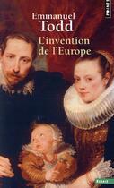 Couverture du livre « L'invention de l'Europe » de Emmanuel Todd aux éditions Points
