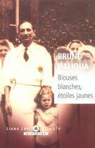 Couverture du livre « Blouses blanches » de Bruno Halioua aux éditions Liana Levi