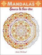 Couverture du livre « Mandalas ; source de bien-être » de Joane Michaud aux éditions Ada