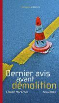 Couverture du livre « Dernier avis avant démolition » de Fabien Marechal aux éditions Antidata