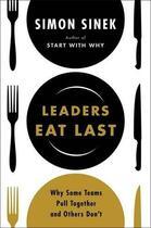Couverture du livre « Leaders Eat Last » de Simon Sinek aux éditions Viking Adult