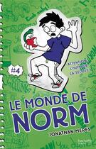 Couverture du livre « Le monde de Norm T.4 ; attention, l'humour ça secoue ! » de Jonathan Meres aux éditions Hachette Romans