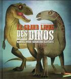 Couverture du livre « Le grand livre des dinos : manuel pour soigneur experts » de Anna Lang et Federica Magrin aux éditions Gautier Languereau
