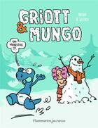 Couverture du livre « Griott et Mungo T.3 ; un monstre ! » de Nikola Witko et Nena aux éditions Flammarion