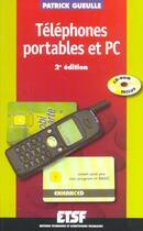 Couverture du livre « Telephones Portables Et Pc ; 2e Edition » de Patrick Gueulle aux éditions Dunod