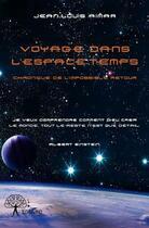 Couverture du livre « Voyage dans l'espace-temps » de Jean-Louis Aimar aux éditions Edilivre-aparis