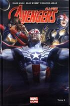 Couverture du livre « All new Avengers T.3 » de Mahmud Asrar et Mark Waid et Adam Kubert aux éditions Panini