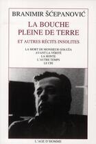 Couverture du livre « Récits insolites » de Branimir Scepanovic aux éditions L'age D'homme