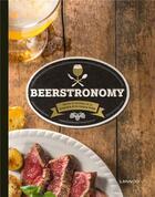 Couverture du livre « Beerstronomy ; récits et recettes de la brasserie et la cuisine belge » de Eric Verdonck aux éditions Lannoo