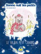 Couverture du livre « Le vilain petit canard » de Jean-Baptiste Laydu et Christine Laydu et Cecile Vangout et Dominiqu Laydu aux éditions Crapaud Sucre
