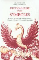 Couverture du livre « Dictionnaire des symboles » de Alain Gheerbrant aux éditions Robert Laffont