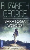 Couverture du livre « Saratoga woods » de Elizabeth George aux éditions Pocket
