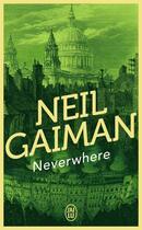 Couverture du livre « Neverwhere » de Neil Gaiman aux éditions J'ai Lu