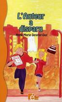 Couverture du livre « L'auteur a disparu » de Desplat-Duc A-M. aux éditions Eveil Et Decouvertes