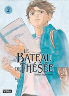 Couverture du livre « Le bateau de Thésée T.2 » de Toshiya Higashimoto aux éditions Vega Manga