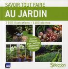 Couverture du livre « Savoir tout faire au jardin » de Collectif aux éditions Selection Du Reader's Digest