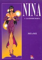 Couverture du livre « Nina t.1 ; la cousine Marta » de Paya aux éditions Bd Erogene
