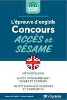Couverture du livre « L'épreuve d'anglais ; concours ; ACCES et SESAME » de Pierre Couturier et Emilie Fournier aux éditions Studyrama