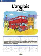 Couverture du livre « Petit Guide T.284 ; L'Anglais ; Initiation » de Collectif aux éditions Aedis