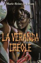 Couverture du livre « La véranda créole » de Marie-Reine De Jaham aux éditions Anne Carriere