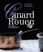 Couverture du livre « Le canard de Rouen ; recettes et traditions » de Bruno Bertheuil aux éditions Des Falaises