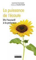 Couverture du livre « La puissance de l'écoute » de Laurence Corvoisier aux éditions La Source Vive