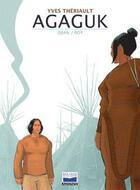 Couverture du livre « Agaguk » de Roy et Djian et Yves Theriault aux éditions Glenat