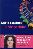 Couverture du livre « La vie parfaite » de Silvia Avallone aux éditions Liana Levi