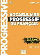 Couverture du livre « Vocabulaire progressif du francais debutant 3e edition + cd » de Claire Miquel aux éditions Cle International