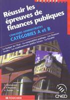 Couverture du livre « Reussir Les Epreuves De Finances Publiques A Et B » de Gerard Terrien aux éditions Foucher