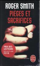 Couverture du livre « Pièges et sacrifices » de Roger Smith aux éditions Lgf