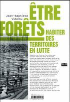 Couverture du livre « Être forêts ; habiter des territoires en lutte » de Jean-Baptiste Vidalou aux éditions Zones