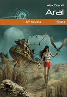 Couverture du livre « Aral » de Alex Darnel aux éditions Interkeltia