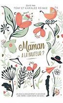 Couverture du livre « Maman à la hauteur ? un encouragement à devenir une mère confiante en Dieu » de Tony Reinke et Karalee Reinke aux éditions Editions Cle