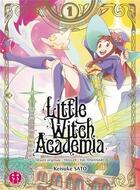 Couverture du livre « Little Witch academia T.1 » de Trigger et Keisuke Sato aux éditions Nobi Nobi