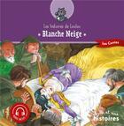 Couverture du livre « Blanche-Neige » de Genevieve Noel aux éditions Mille Et Une Histoires