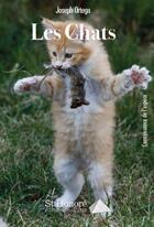 Couverture du livre « Les chats » de Joseph Ortega aux éditions Saint Honore Editions