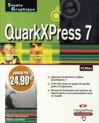 Couverture du livre « Quarxpress 7 » de Elaine Weinmann et Peter Lourekas aux éditions Campuspress