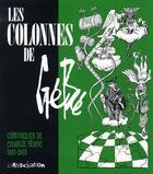 Couverture du livre « Les colonnes de Gébé (1993-2003) » de Gebe aux éditions L'association