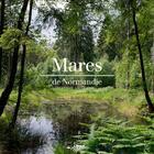 Couverture du livre « Mares de Normandie » de Vincent Brien aux éditions Des Falaises