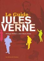 Couverture du livre « Le guide Jules Verne » de P.Mellot / J-M. aux éditions Amateur