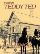 Couverture du livre « Teddy Ted T.9 ; le chinois » de Roger Lecureux et Gerald Forton aux éditions Hibou