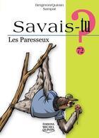 Couverture du livre « SAVAIS-TU ? T.72 ; les paresseux » de Sampar et Michel Quintin et Alain M. Bergeron aux éditions Michel Quintin