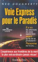 Couverture du livre « Voie express pour le paradis » de Ned Dougherty aux éditions Jardin Des Livres