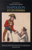 Couverture du livre « Napoléon et les femmes » de Jacques-Olivier Boudon aux éditions Spm Lettrage