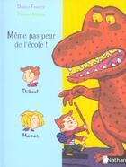 Couverture du livre « Meme Pas Peur De L'Ecole » de Frederic Rebena et Danielle Fosette aux éditions Nathan